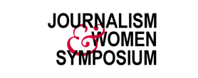 The Journalism and Women Symposium